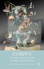 Corpus: An Interdisciplinary Reader on Bodies and Knowledge by Monica J. Casper